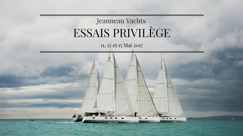 jeanneau yachts essais privileges 2017